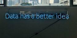 """Data has a better idea"" written in neon lights"